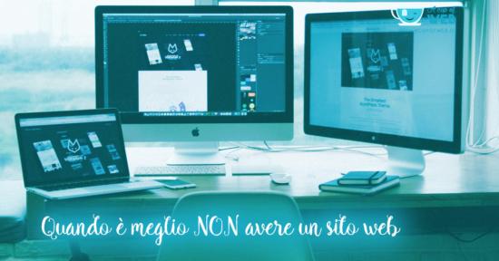 5 casi in cui è meglio NON avere un sito web