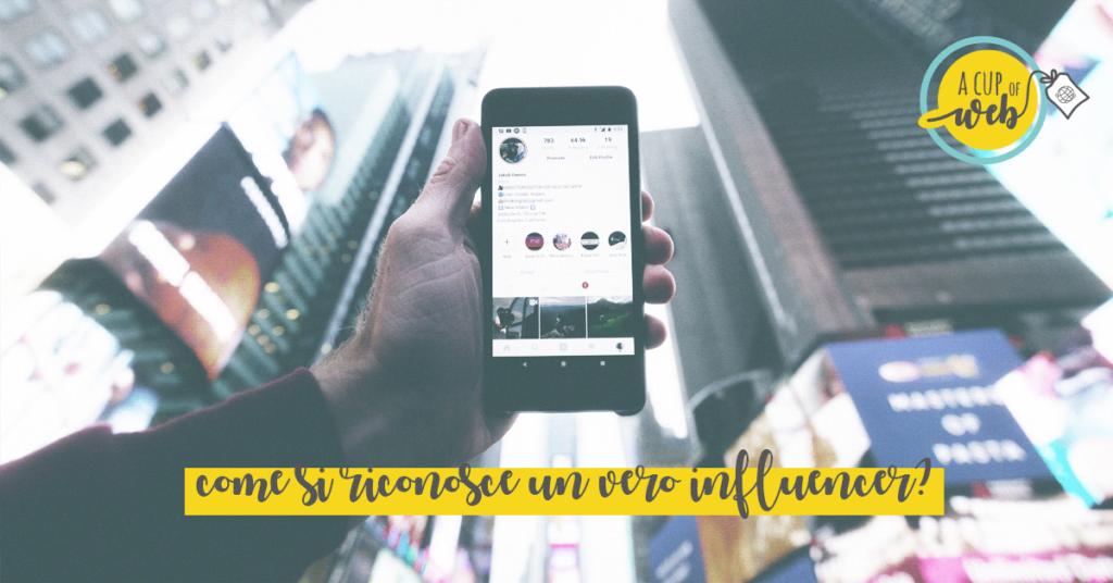 Influencer su Instagram: come distinguere quelli veri da quelli finti