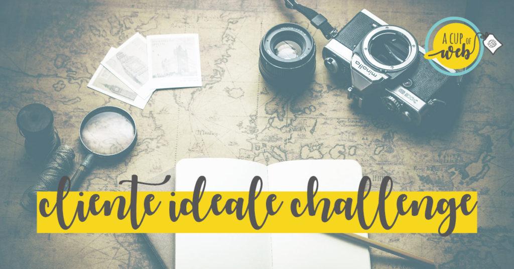 Cliente ideale… challenge!