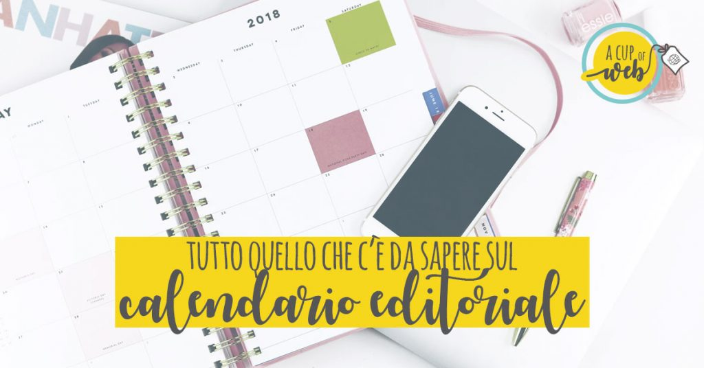 Calendario editoriale: a cosa serve e come crearne uno perfetto per te