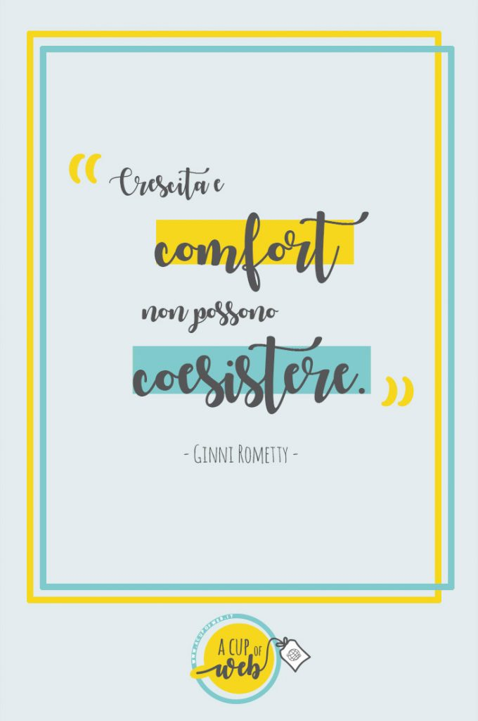 citazione imprenditrice comfort zone