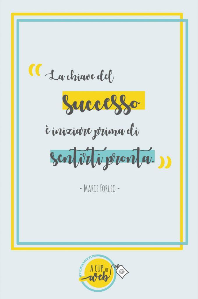 citazione imprenditrice successo marie forleo